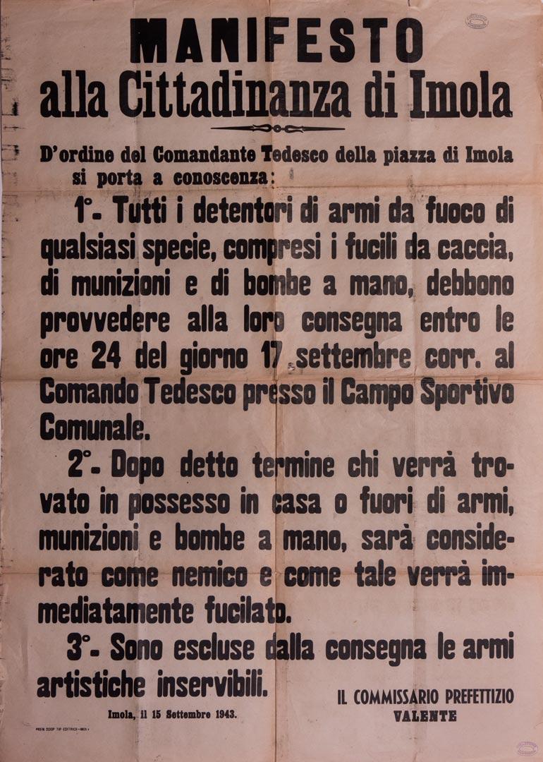 3. Manifesto alla cittadinanza di Imola del Commissario prefettizio Valente di consegna armi (Archivio Cidra, Fondo Montevecchi)